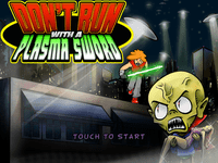 Video Game: Don't Run With a Plasma Sword