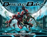 Board Game: DreadBall (Second Edition)