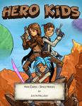 RPG Item: Hero Kids Space Expansion: Hero Cards: Set I