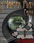 RPG Item: Master Plan: Caves