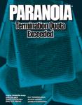 RPG Item: Termination Quota Exceeded