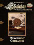 RPG Item: Shaintar Black Lantern Report: Mercenary Companies