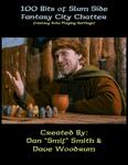 RPG Item: 100 Bits of Slum Side Fantasy City Chatter