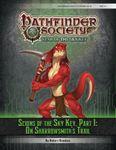 RPG Item: Pathfinder Society Scenario 6-12: Scions of the Sky Key, Part 1: On Sharrowsmith's Trail