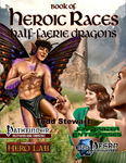 RPG Item: Book of Heroic Races: Half-Faerie Dragons