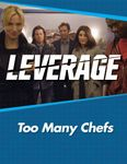 RPG Item: Leverage Companion 01: Too Many Chefs