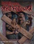 RPG Item: Dead Reign Sourcebook 6: Hell Followed