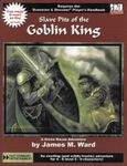 RPG Item: Slave Pits of the Goblin King