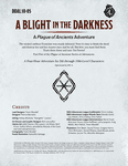 RPG Item: DDAL10-05: A Blight In the Darkness