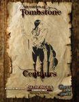 RPG Item: Ancestries of Tombstone: Centaur