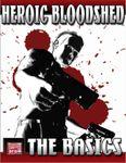 RPG Item: Heroic Bloodshed: The Basics