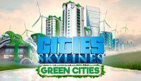 Video Game: Cities: Skylines – Green Cities
