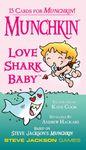 Board Game: Munchkin Love Shark Baby