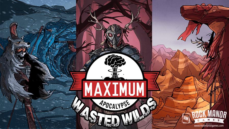 Maximum Apocalypse: Wasted Wilds