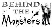 Series: Behind the Monsters