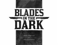 RPG Item: Blades in the Dark Quick Start Guide