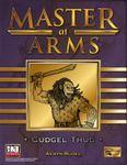 RPG Item: Master at Arms: Cudgel Thug