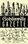 RPG Item: Goblinville Gazette #1