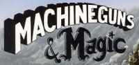 RPG: Machineguns & Magic