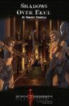 RPG Item: Shadows Over Ekul