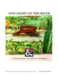 RPG Item: One Night on the River