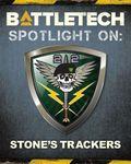 RPG Item: BattleTech - Spotlight On: Stone's Trackers