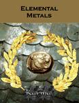 RPG Item: Elemental Metals