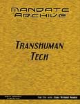RPG Item: Mandate Archive: Transhuman Tech