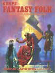 RPG Item: GURPS Fantasy Folk
