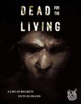 RPG Item: Dead for the Living
