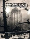 RPG Item: Zzarchov's Adventure Omnibus Vol 1: Babies, Gnomes, and Other Horrors