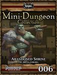 RPG Item: Mini-Dungeon Collection 006: Abandoned Shrine (Pathfinder)