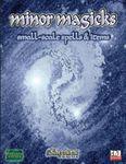 RPG Item: Minor Magicks: Small-Scale Spells & Items