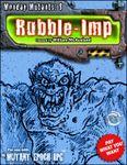RPG Item: Monday Mutants 08: Rubble-Imp