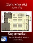 RPG Item: GM's Maps 81: Supermarket