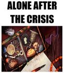RPG: Alone After the Crisis