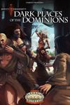 RPG Item: Dark Places of the Dominions