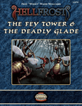 RPG Item: The Fey Tower & The Deadly Glade