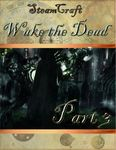 RPG Item: Wake the Dead Part 3