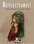 RPG Item: Reflectionist
