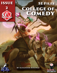 RPG Item: 5E Files Issue 2: College of Comedy