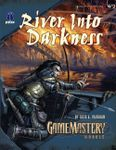 RPG Item: W2: River Into Darkness