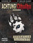 RPG Item:  Achtung! Cthulhu Mission: Operation Vanguard