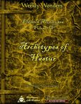 RPG Item: Eldritch Archetypes Volume IV: Archetypes of Hastur