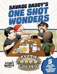 RPG Item: Savage Daddy's One Shot Wonders