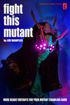RPG Item: Fight this Mutant
