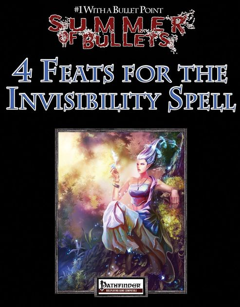 The Short Version? 4 Feats for the invisibility spell