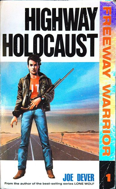 Freeway Drive To Survive   Book 1: Highway Holocaust