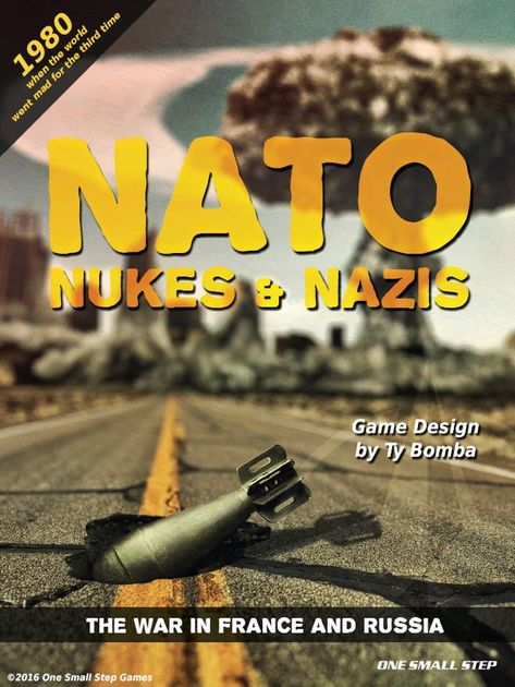 NATO, Nukes & Nazis 2: The War in France & Russia | Board Game