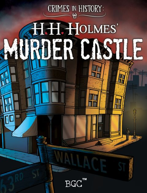 Crimes In History H H Holmes Murder Castle Board Game